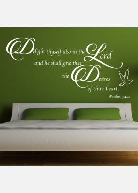 Delight thyself also in the lord Wall Sticker