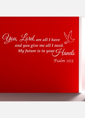 You, Lord are all I have Wall Sticker
