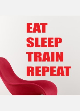 Eat Sleep Train Repeat Wall Sticker