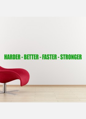 Harder Better Faster Stronger Wall Sticker