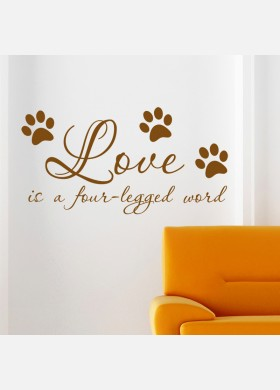 Love is a four legged word Wall Sticker