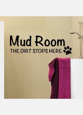 Mud Room The Dirt Stops Here Wall Sticker