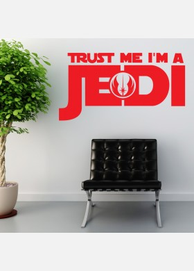 Trust me I am a Jedi wall sticker quote Wall Decal w192