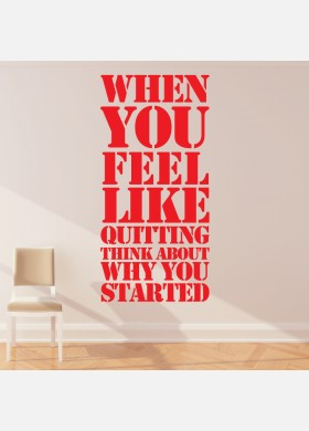 When you feel like quitting wall sticker motivational gym art decal w208